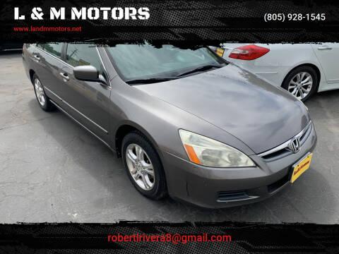 2007 Honda Accord for sale at L & M MOTORS in Santa Maria CA