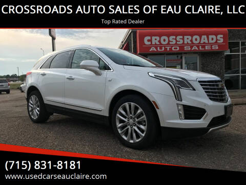 2017 Cadillac XT5 for sale at CROSSROADS AUTO SALES OF EAU CLAIRE, LLC in Eau Claire WI