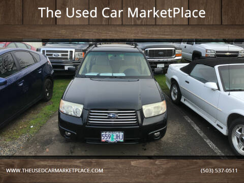 2006 Subaru Forester for sale at The Used Car MarketPlace in Newberg OR