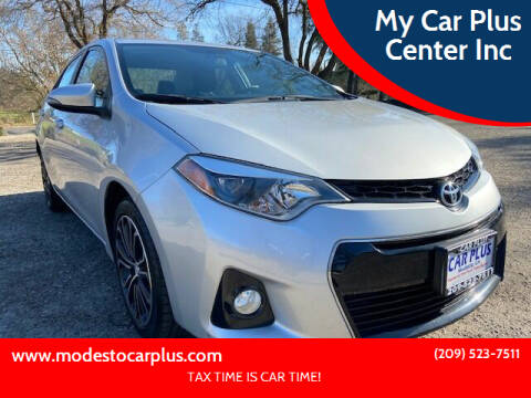 2016 Toyota Corolla for sale at My Car Plus Center Inc in Modesto CA