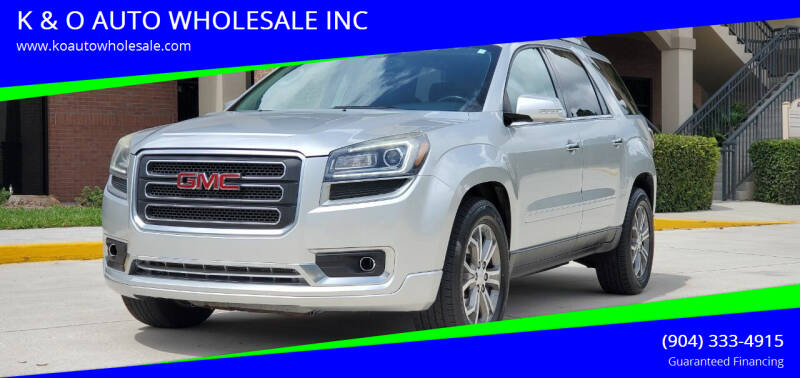 2015 GMC Acadia for sale at K & O AUTO WHOLESALE INC in Jacksonville FL