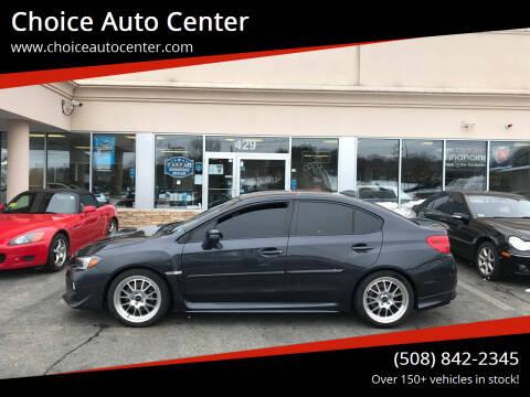 2016 Subaru WRX for sale at Choice Auto Center in Shrewsbury MA