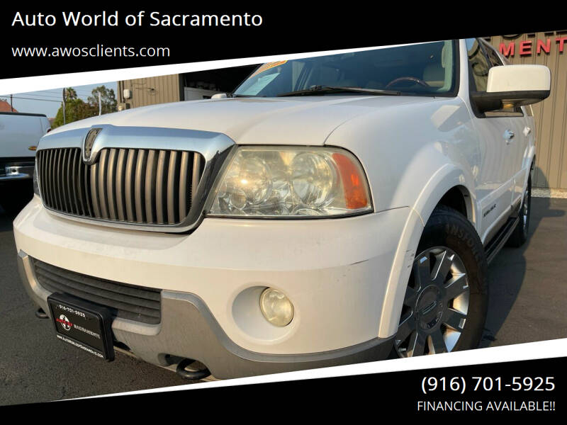 2003 Lincoln Navigator for sale at Auto World of Sacramento Stockton Blvd in Sacramento CA