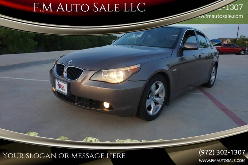 2006 BMW 5 Series for sale at F.M Auto Sale LLC in Dallas TX