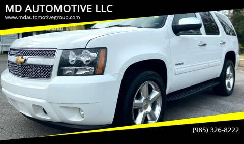 2013 Chevrolet Tahoe for sale at MD AUTOMOTIVE LLC in Slidell LA