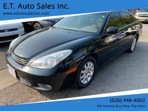 2004 Lexus ES 330 for sale at E.T. Auto Sales Inc. in El Monte CA