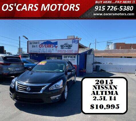 2015 Nissan Altima for sale at Os'Cars Motors in El Paso TX