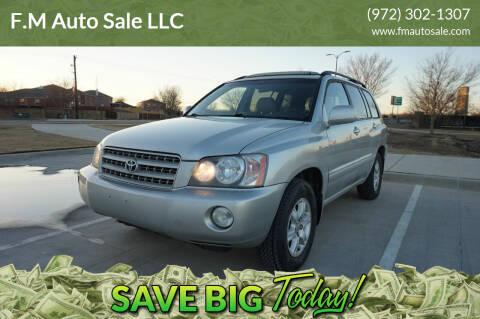 2003 Toyota Highlander for sale at F.M Auto Sale LLC in Dallas TX