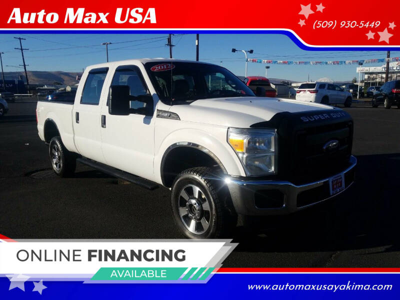 2012 Ford F-350 Super Duty for sale at Auto Max USA in Yakima WA