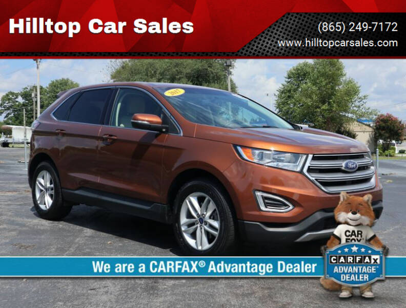2017 Ford Edge for sale at Hilltop Car Sales in Knox TN