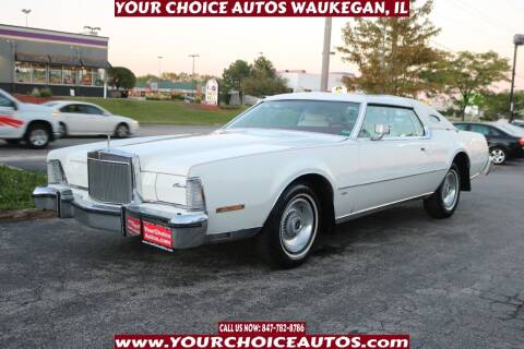 1974 Lincoln Mark IV for sale at Your Choice Autos - Waukegan in Waukegan IL