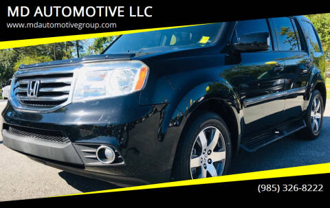 2013 Honda Pilot for sale at MD AUTOMOTIVE LLC in Slidell LA