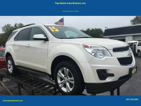 2015 Chevrolet Equinox for sale at Top Notch Auto Brokers, Inc. in Palatine IL