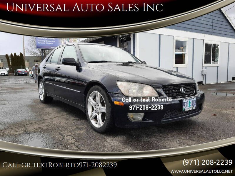 2005 Lexus IS 300 for sale at Universal Auto Sales Inc in Salem OR