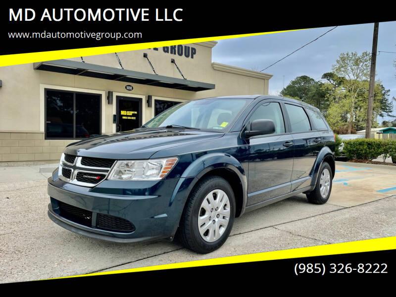2013 Dodge Journey for sale at MD AUTOMOTIVE LLC in Slidell LA