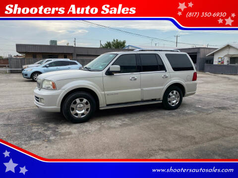 2006 Lincoln Navigator for sale at Shooters Auto Sales in Fort Worth TX