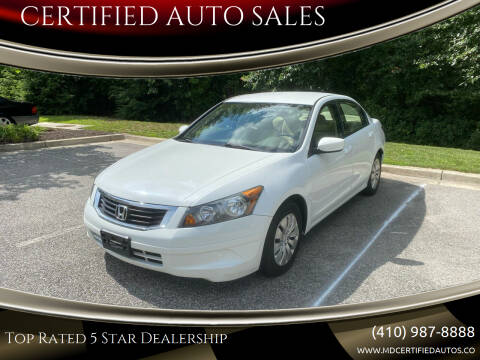 2010 Honda Accord for sale at CERTIFIED AUTO SALES in Severn MD