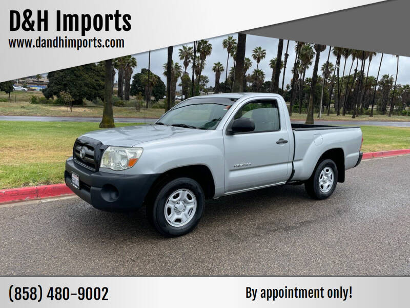 2007 Toyota Tacoma for sale at D&H Imports in San Diego CA