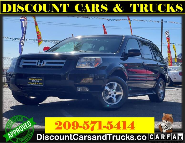 2007 Honda Pilot for sale at Discount Cars & Trucks in Modesto CA