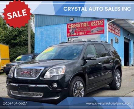 2012 GMC Acadia for sale at Crystal Auto Sales Inc in Nashville TN