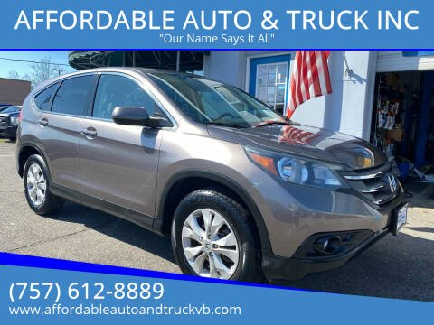 2013 Honda CR-V for sale at AFFORDABLE AUTO & TRUCK INC in Virginia Beach VA