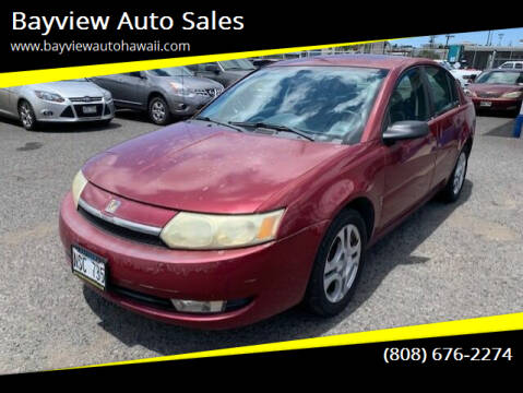 2004 Saturn Ion for sale at Bayview Auto Sales in Waipahu HI