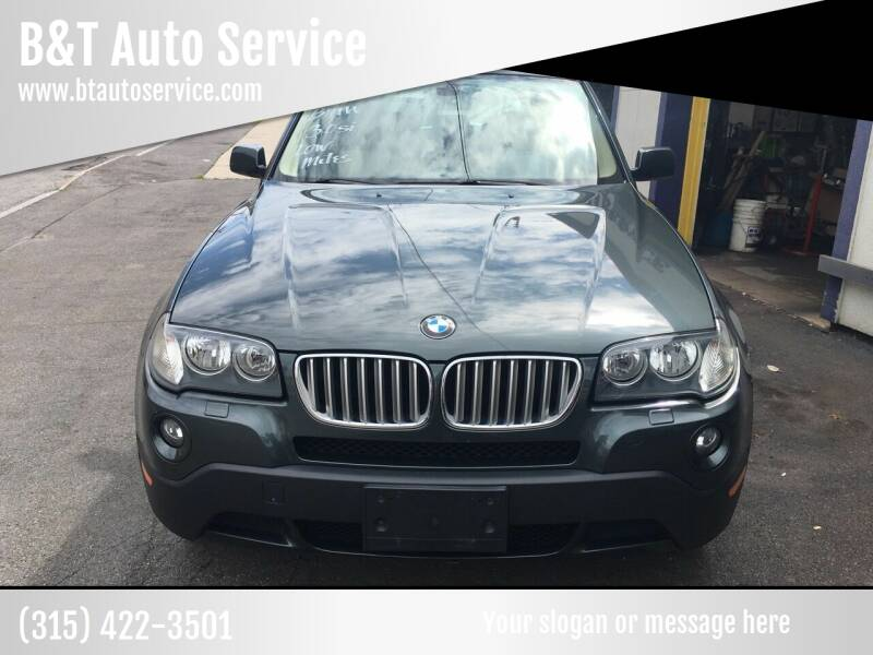 2008 BMW X3 for sale at B&T Auto Service in Syracuse NY