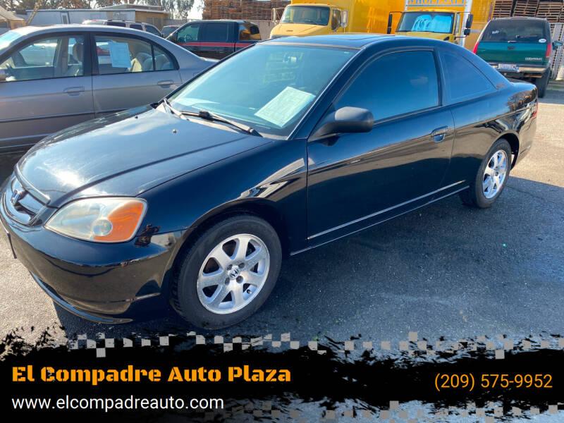 2003 Honda Civic for sale at El Compadre Auto Plaza in Modesto CA