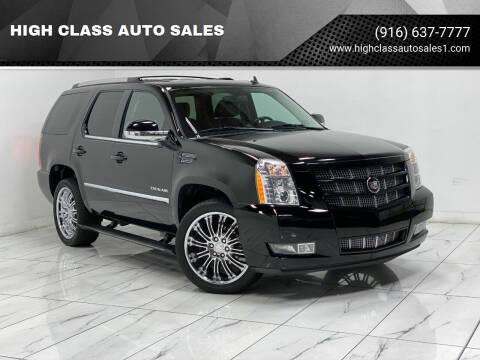 2012 Cadillac Escalade for sale at HIGH CLASS AUTO SALES in Rancho Cordova CA