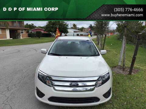 2011 Ford Fusion for sale at D & P OF MIAMI CORP in Miami FL