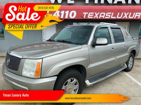 2003 Cadillac Escalade EXT for sale at Texas Luxury Auto in Cedar Hill TX