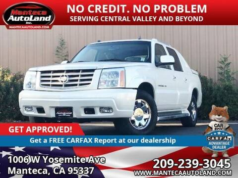 2004 Cadillac Escalade EXT for sale at Manteca Auto Land in Manteca CA