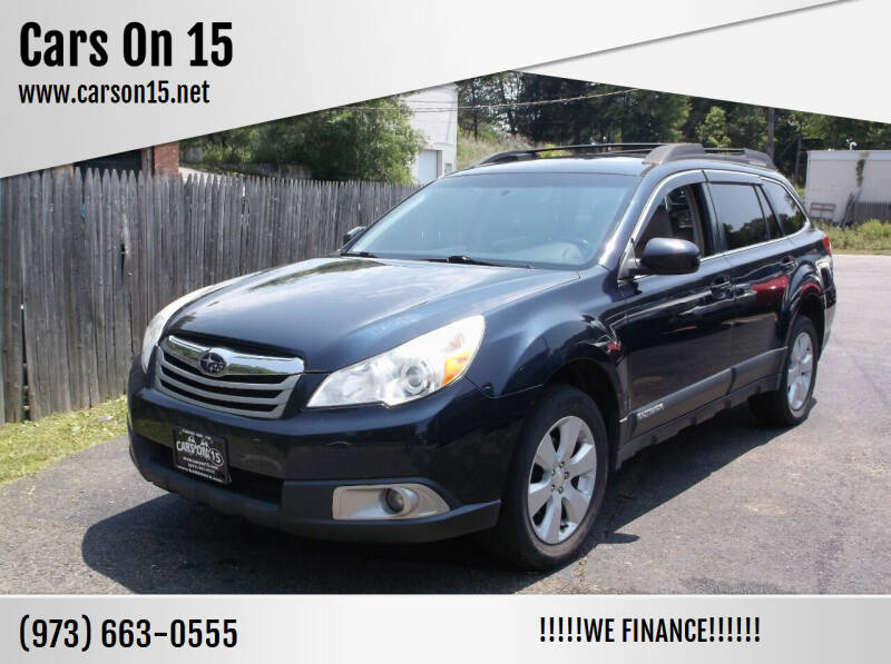 2012 Subaru Outback for sale at Cars On 15 in Lake Hopatcong NJ