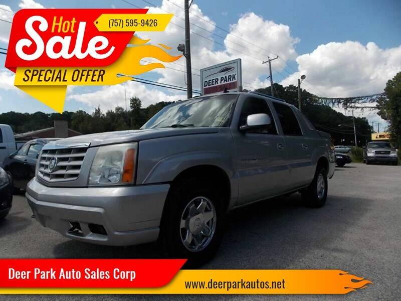 2006 Cadillac Escalade EXT for sale at Deer Park Auto Sales Corp in Newport News VA
