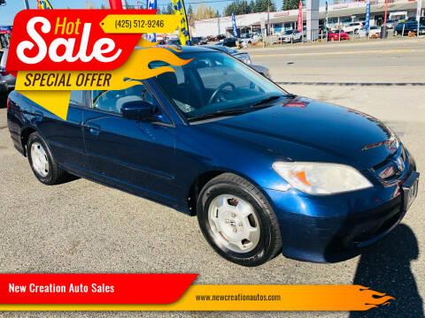 2005 Honda Civic for sale at New Creation Auto Sales in Everett WA
