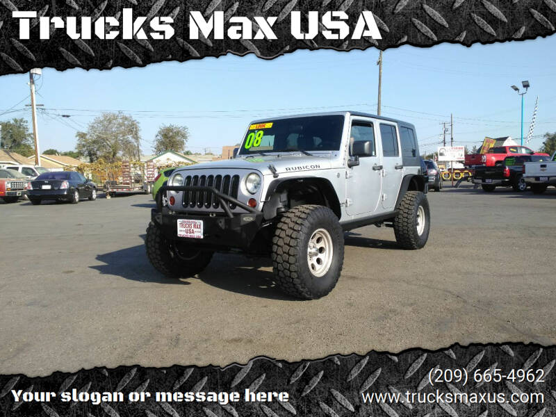 2008 Jeep Wrangler Unlimited for sale at Trucks Max USA in Manteca CA
