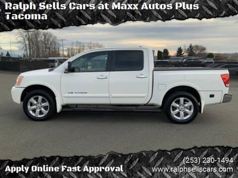 2010 Nissan Titan for sale at Ralph Sells Cars at Maxx Autos Plus Tacoma in Tacoma WA