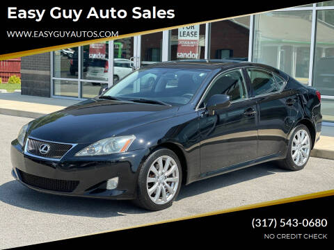 2006 Lexus IS 250 for sale at Easy Guy Auto Sales in Indianapolis IN