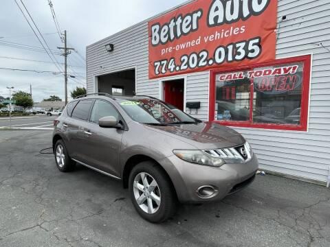 2009 Nissan Murano for sale at Better Auto in Dartmouth MA