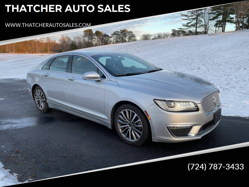 2017 Lincoln MKZ for sale at THATCHER AUTO SALES in Export PA