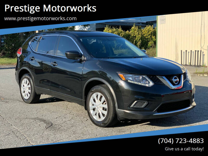 2016 Nissan Rogue for sale at Prestige Motorworks in Concord NC