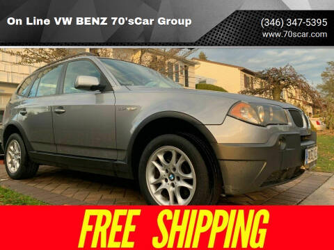 2005 BMW X3 for sale at On Line VW BENZ 70'sCar Group in Warehouse CA