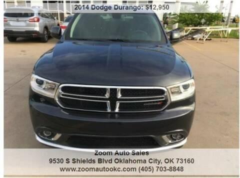 2014 Dodge Durango for sale at Zoom Auto Sales in Oklahoma City OK