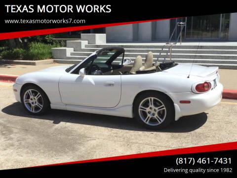 2004 Mazda MX-5 Miata for sale at TEXAS MOTOR WORKS in Arlington TX