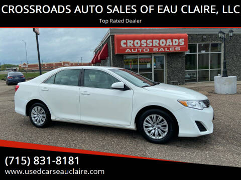 2012 Toyota Camry for sale at CROSSROADS AUTO SALES OF EAU CLAIRE, LLC in Eau Claire WI
