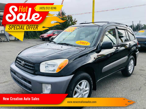 2003 Toyota RAV4 for sale at New Creation Auto Sales in Everett WA
