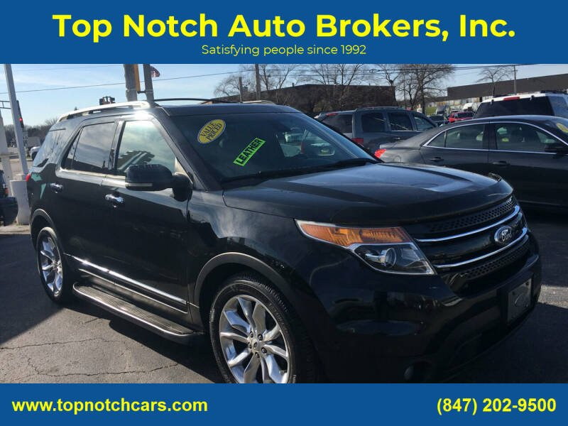 2013 Ford Explorer for sale at Top Notch Auto Brokers, Inc. in Palatine IL