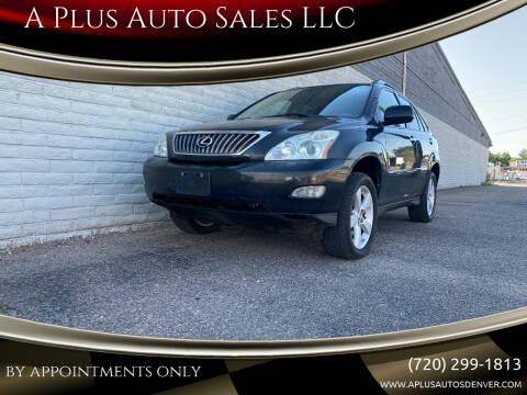 2009 Lexus RX 350 for sale at A Plus Auto Sales LLC in Denver CO