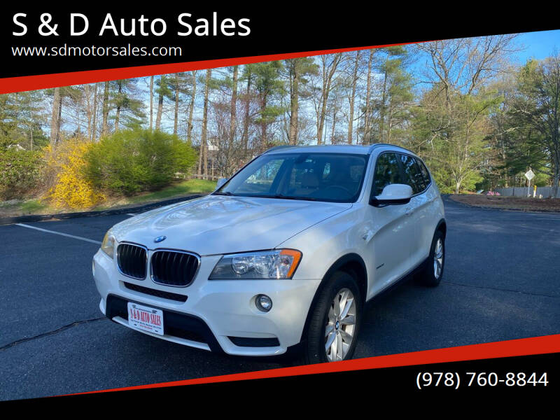 2013 BMW X3 for sale at S & D Auto Sales in Maynard MA