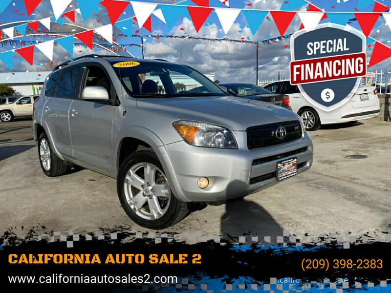 2006 Toyota RAV4 for sale at CALIFORNIA AUTO SALE 2 in Livingston CA
